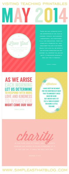 "May 2014 Visiting Teaching Printables based on President Thomas S. Monson's talk ""Love - the Essence of the Gospel."" 5 different quotes cards available for printing and sharing with the sisters you visit."