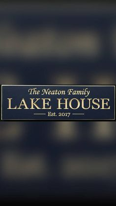 Check out this item in my Etsy shop https://www.etsy.com/listing/538543159/lake-house-personalized-carved-wood-sign