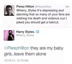 Well Harry just called me hus baby girl, my life Almost complete.