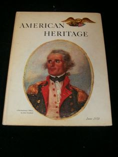 American Heritage The Magazine of History Vol. IX No. 4 June 1958