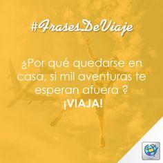 #FrasesDeViaje  ¿Por qué quedarse en casa, si mil aventuras te esperan afuera ? ¡VIAJA!   -La  #MejorTarifa para ti en www.costamar.com