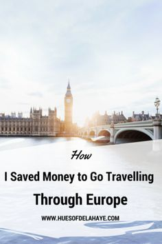 How I Saved Money to Go Travelling (Interrail) Through Europe. This helped me save money travelling through #Europe and it can help you too. #traveltips #savemoney #interrailing