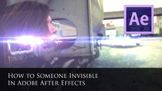 How to make someone Disappear In After Effects With Displacement And Ene...