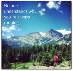Only other runners understand.