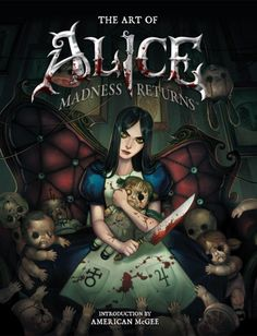 The Art of Alice: Madness Returns | from Dark Horse Comics