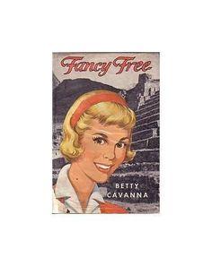 Fancy Free 2000 by Cavanna, Betty 0688212808