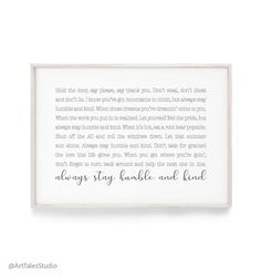 Printable Quotes, Printable Wall Art, Entryway Quotes, Half Bath Decor, Stay Humble, Gsm Paper, Nursery Prints, Lyrics, How Are You Feeling