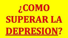 Como Superar La Depresion | Pilar Sordo