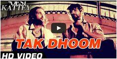 Tak Dhoom Official Video HD | #DesiKattey | #KailashKher | Akhil Kapur & #JayBhanushali  http://bollywood.chdcaprofessionals.com/2014/09/tak-dhoom-official-video-hd-desi-kattey.html