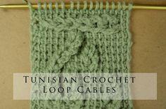 Tunisian Crochet Loop Cables
