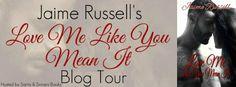 Amber Daulton: Blog Tour - 'Love Me Like You Mean It' by Jaime Ru...
