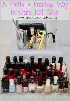 Trendy & Tidy: Tidy Thursday: A Pretty & Practical Way to Store Nail Polish
