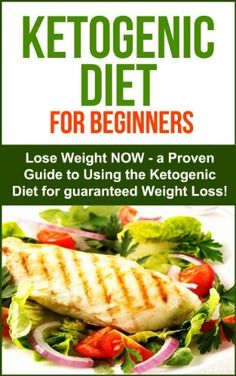 Ketogenic Diet: Ketogenic Diet for Beginners - Lose Weight NOW! A proven Guide to Using the Ketogenic Diet for Guarenteed Weight Loss!: Ketogenic Diet ... (Ketogenic Diet for Weight Loss Book 1) by Sarah Joy, http://www.amazon.com/dp/B00KK95S4Y/ref=cm_sw_r_pi_dp_XeeUub0VD82KY