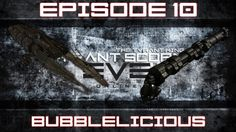 [Eve Online] The Tyrant King - Episode 10: Bubblelicious (PvP)