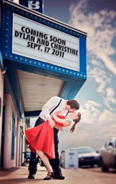 """Save the Date"" Photo Idea. Coming Soon...and wedding date. Or... Showing Premier....and wedding date. Many different options. Cute!"