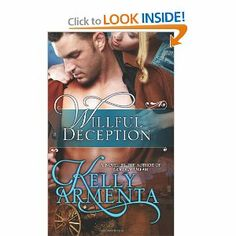 Willful Deception by Kelly Armenta. $9.99. Author: Kelly Armenta. Publication: January 1, 2012. Publisher: CreateSpace Independent Publishing Platform (January 1, 2012)