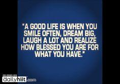 Definitely a Good Life!