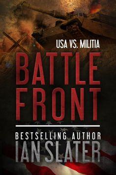 Battle Front: USA vs. Militia by Ian Slater https://www.amazon.com/dp/B00GRJX8QG/ref=cm_sw_r_pi_dp_x_G3shybY5PZ0JS