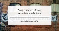 Prowadzenie działań marketingowych w obrębie internetu wymaga spójnej i dopracowanej strategii. Mogłoby się wydawać, że content marketing, jako jedno z najbardziej skutecznych narzędzi marketingowych, sprowadza się jedynie do tworzenia i dystrybucji treści, związanych z naszą branżą. Jednak nie zawsze przygotowany content spełnia swoją funkcję, a specjaliści ds. marketingu internetowego często popełniają błędy na początku swojej […]