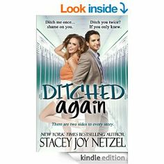 Amazon.com: Ditched Again eBook: Stacey Joy Netzel: Kindle Store Book Publishing, Service Design, Cover Design, Dreaming Of You, Kindle, Author, Joy, Amazon, Reading