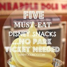 5 Must Eat Disney Snacks You Can Get Without a Park Ticket!