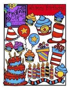 Whimsy Birthday clipart! Over 30 images- includes black and white versions and color. Personal or commercial use. Great for a Dr. Seuss author study! $