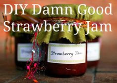 How to Make Strawberry Jam: Hot Damn, This is Good Jam.   We made this, make sure to have a little helper to get help get the foam off - yummmm..enjoy.