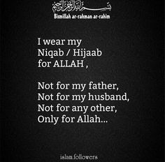 I don the hijab because Allah SWT ask me to. Period.