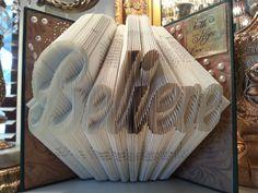 Believe Folded book art College Graduation by LettersToHomeDecor