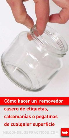 Cómo hacer un removedor casero de etiquetas, calcomanías o pegatinas de cualquier superficie #diy #consejos #consejosdelhogar
