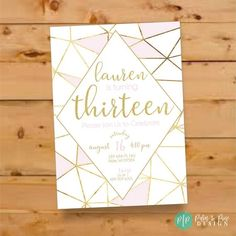 Teen girl birthday invite, pink and gold invitation, geometric invite, sweet 16 birthday invite invitations 13th Birthday Parties, 12th Birthday, Birthday Gifts, Birthday Ideas, Birthday Nails, Farm Birthday, Birthday Recipes, Birthday Cupcakes, Diy Birthday