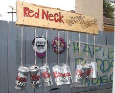 My White Trash, Redneck, Trailer Park Birthday Party! Redneck Birthday, Redneck Party, Redneck Crafts, Redneck Decorations, Diy Party Decorations, 30th Party, 40th Birthday Parties, Men Birthday, 23rd Birthday