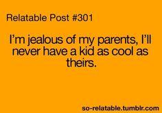 I'm jealous of my parents