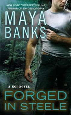 "Read ""Forged in Steele"" by Maya Banks available from Rakuten Kobo. The next heart pounding novel in the KGI series from Maya Banks, the New York Times bestselling author of Rush, Fever*, . Maya Banks, Sylvia Day, Books To Read, My Books, Kgi, Vampire Books, Horror Books, My Escape, Book Nooks"