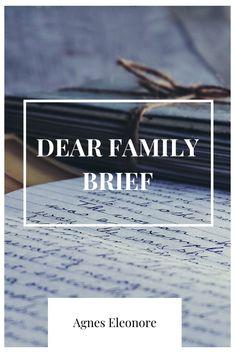 Dear Family - Brief