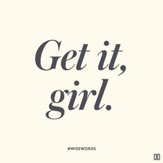 get it girl . [motivational quotes] Inspiring Words Motivational Quotes Words of Wisdom girl boss girl power Short Inspirational Quotes, Short Quotes, Motivational Quotes, Positive Quotes, Inspiring Quotes, Positive Vibes, The Words, Cool Words, Boss Babe