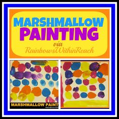 Marshmallow Painting via RainbowsWithinReach