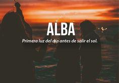20 palabras más bonitas del idioma español (II) Alba