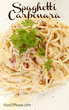 Spaghetti Carbonara. You can make this and be eating in 25 minutes!! #italianDishes