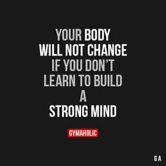 Your Body Will Not Change