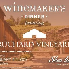 Join us Saturday, February 4th for the first #Winemaker's Dinner of 2017, featuring #TruchardVineyards. RSVP now.