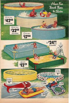 A delightfully array of above ground pools and pool toys from the Summer 1959 Montgomery Ward catalog.