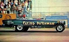 Flying Dutchman altered wheelbase funny car. Great period in drag racing