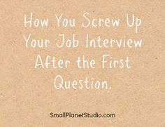 Most people fail the interview with the first basic question...this is an article to not screw it up.