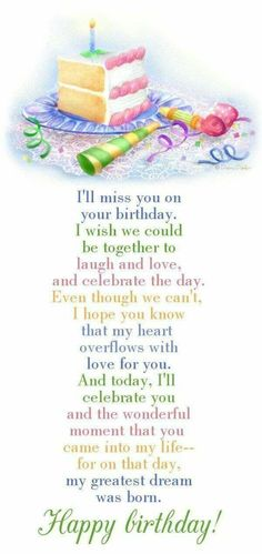 I Will Miss You On Your Birthday Wish We Could Be Together Happy Wishes Quotes