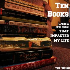 #5 most-read post of the week 2/16/18 | Ten Books (plus a few more) That Impacted My Life
