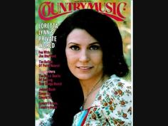"""loretta lynn     """" love is the foundation"""" My song for my husband"""