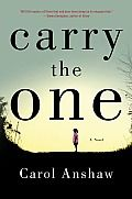 Carry the One by Carol Anshaw (literary fiction) I Love Books, Great Books, Books To Read, My Books, This Book, Reading Lists, Book Lists, Reading Room, The One