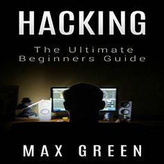 [Computers & Technology][Free] Hacking: The Ultimate Beginners Guide (Hacking, How to Hack, Hacking for Dummies, Computer Hacking, Basic Security) Technology Hacks, Computer Technology, Computer Science, Business Technology, Hacking Sites, Hacking Books, Learn Hacking, Arduino, Computer Coding