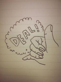 Make a Deal!  7/24做了好多約定。中午不能買飲料。每天要畫一張圖